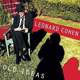 """Leonard Cohen """"Old Ideas"""""""