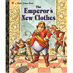 THE EMPEROR'S NEW CLOTHES. A Little Golden Book