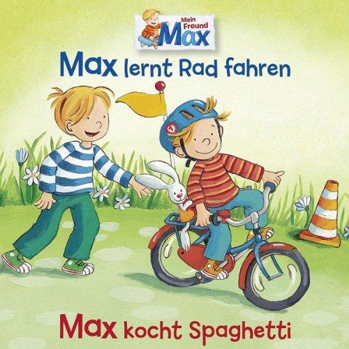 Mein Freund Max lernt Rad fahren/kocht Spaghetti (Karussell)