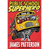 Public School Superhero