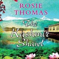 The Kashmir Shawl Audiobook | Rosie Thomas | Audible.co.uk
