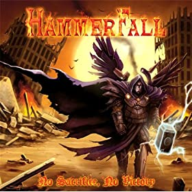 Hammerfall: No Sacrifice, No Victory