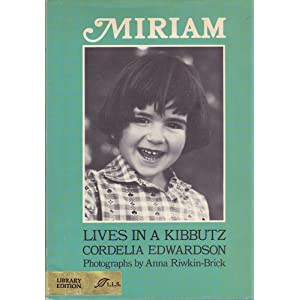 Miriam Lives in a Kibbutz.