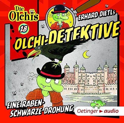 Die Olchi-Detektive (18) Eine rabenschwarze Drohung - Oetinger Audio 2016