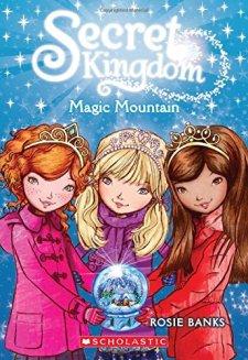 Secret Kingdom #5: Magic Mountain by Rosie Banks| wearewordnerds.com