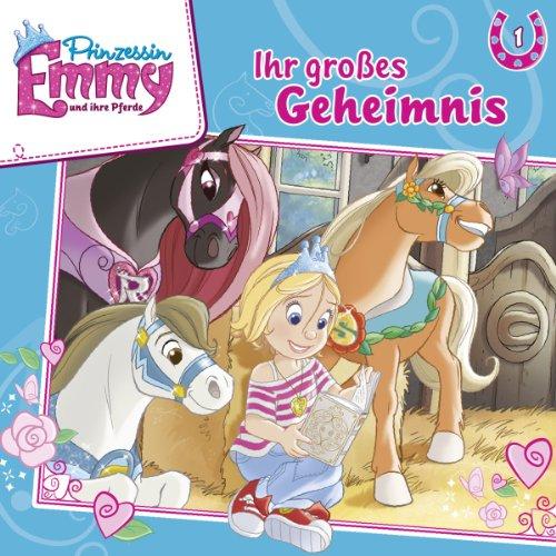 Prinzessin Emmy und ihre Pferde (1) Ihr großes Geheimnis (Kiddinx)