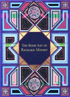 The Book Art of Richard Minsky