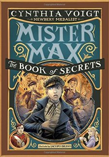 Mister Max: The Book of Secrets: Mister Max 2 by Cynthia Voigt| wearewordnerds.com