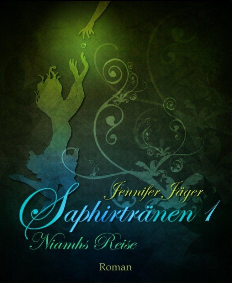 Saphirtränen-Niamhs Reise 1 Book Cover