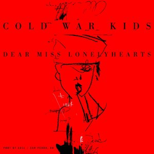 """Cold War Kids """"Dear Miss Lonelyhearts"""" Let's Not Get Carried Away"""