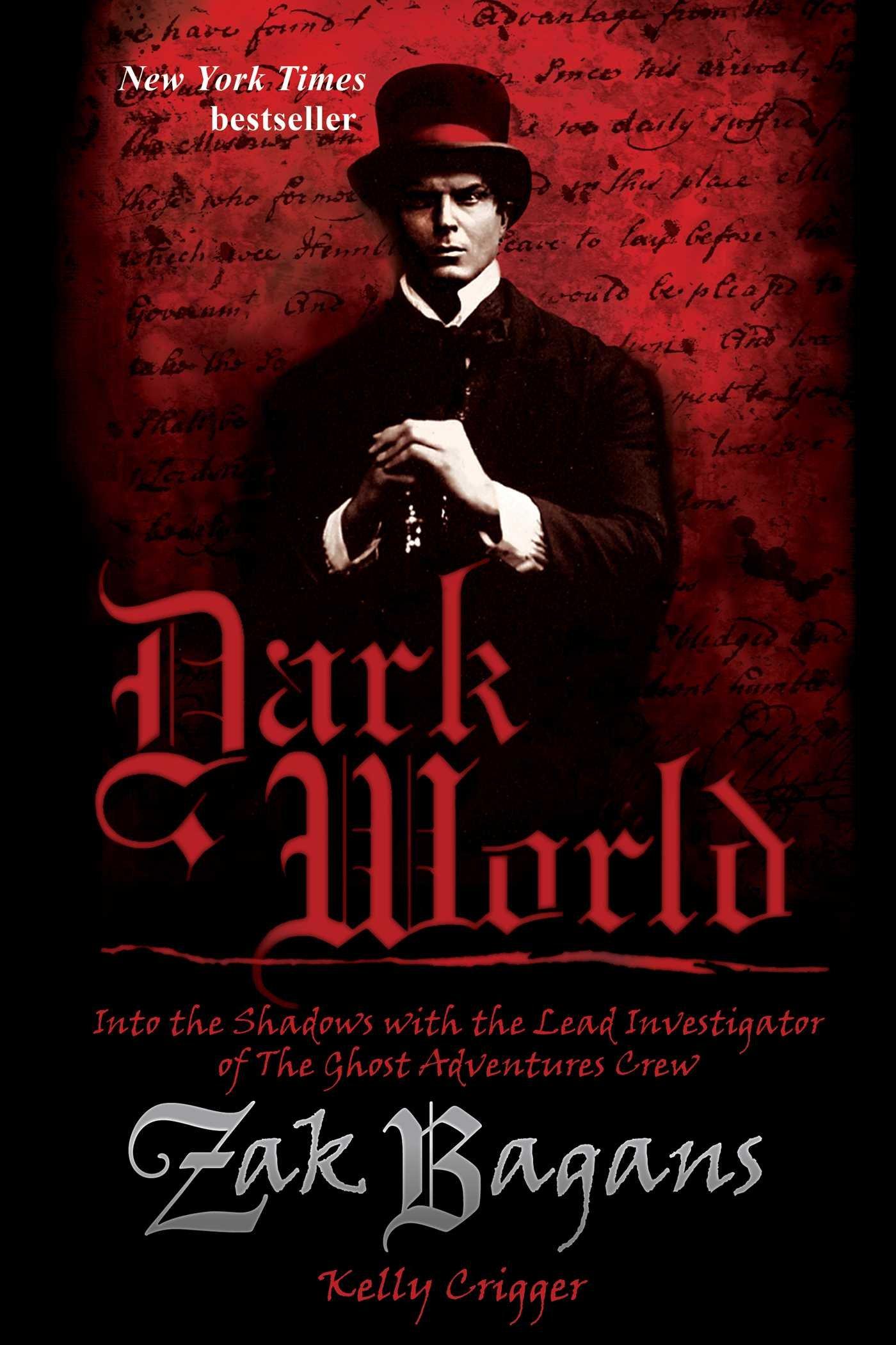 Zak Bagans - Dark World