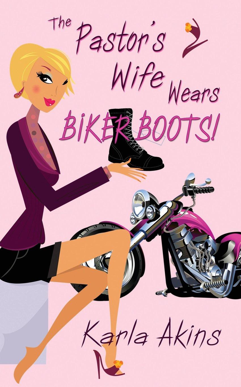 The Pastor's Wife Wears Biker Boots!