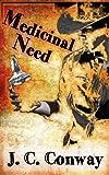Medicinal Need
