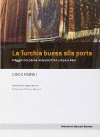 Carlo Marsili - La Turchia bussa alla porta