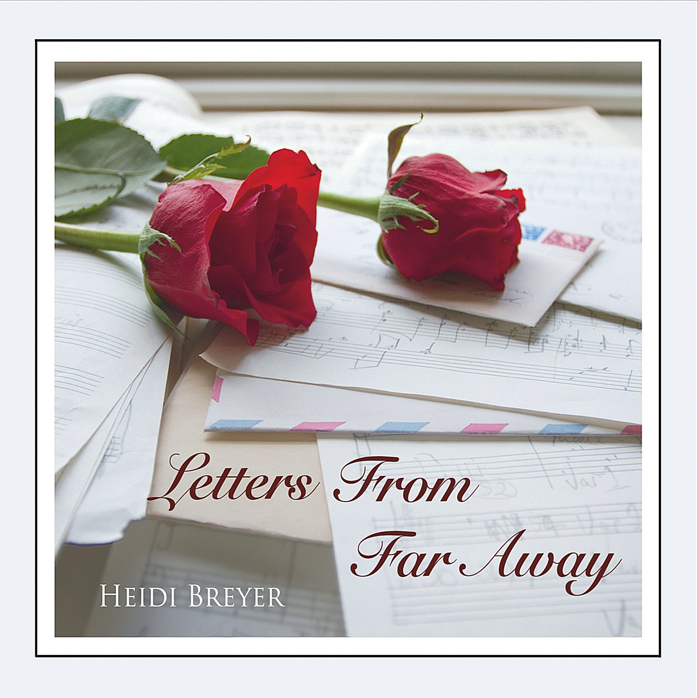 HEIDI BRYER Letters From Far Away