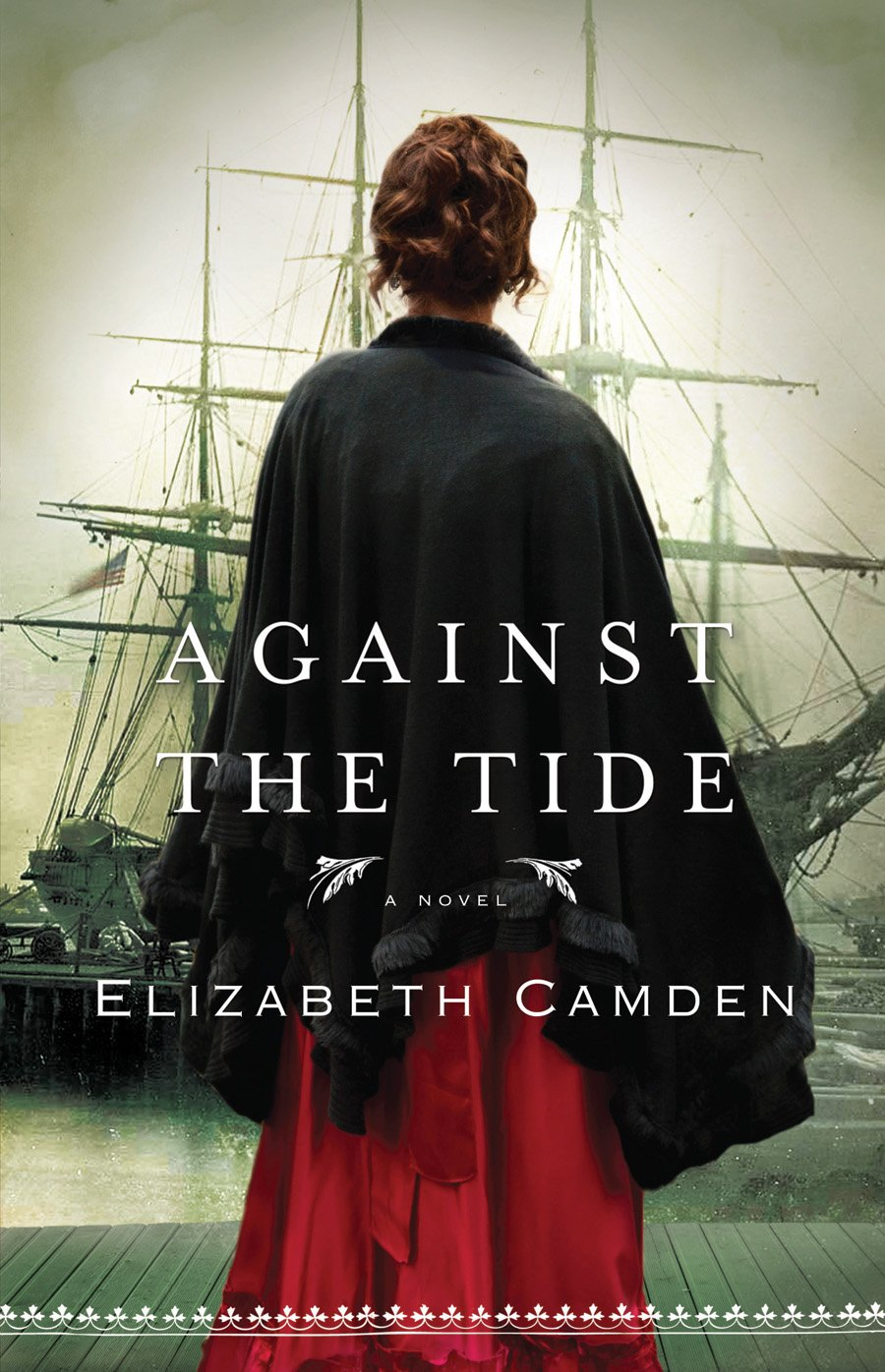A Book Review: Against The Tide by Elizabeth Camden