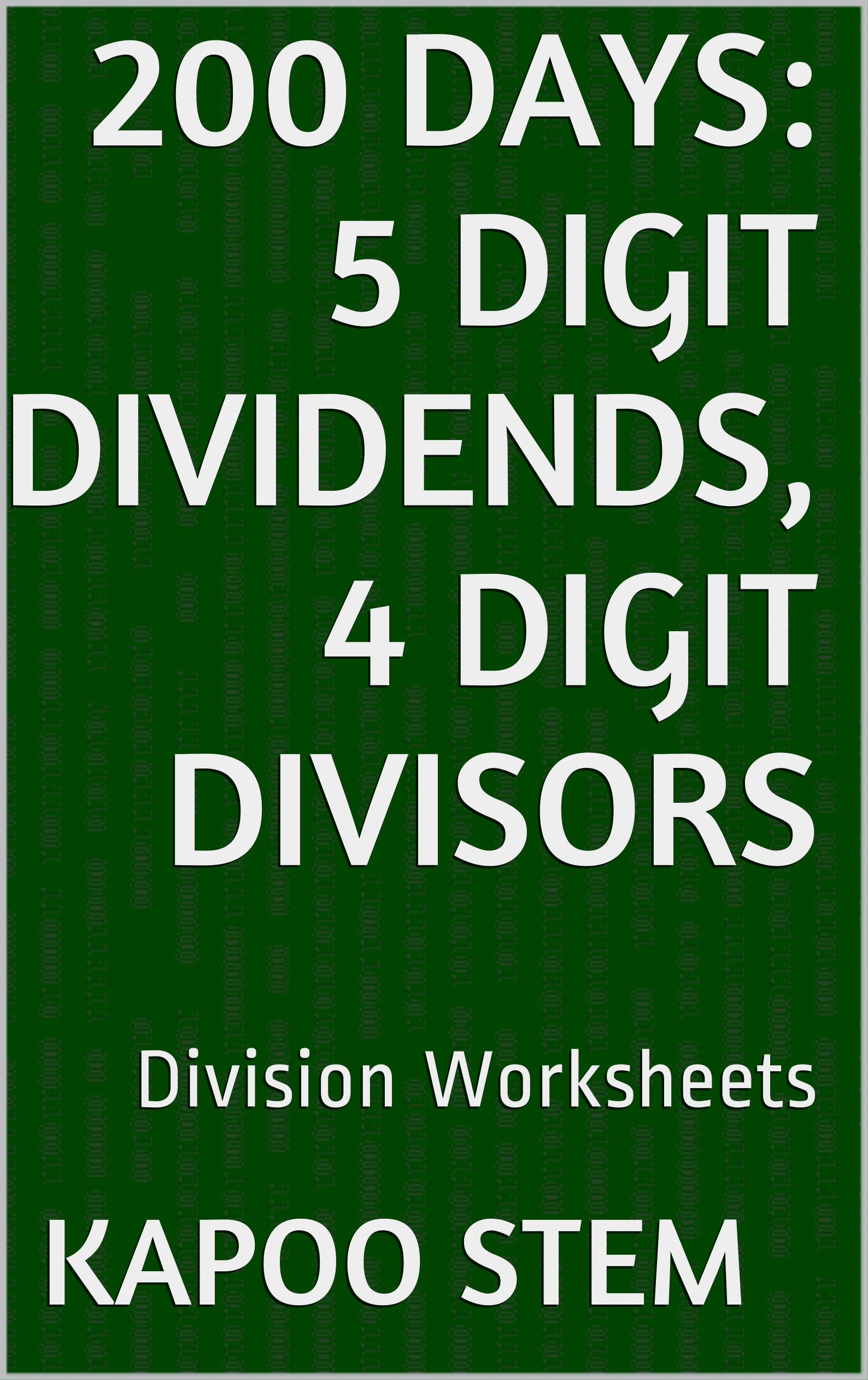 200 Division Worksheets With 5 Digit Dividends 4 Digit