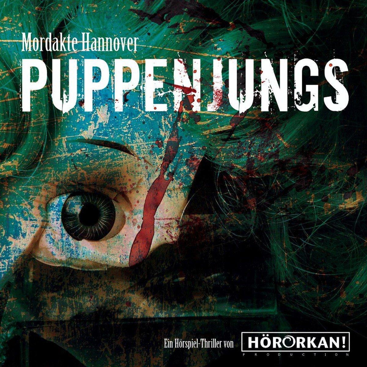 Mordakte Hannover (1) Puppenjungs (Hörorkan)