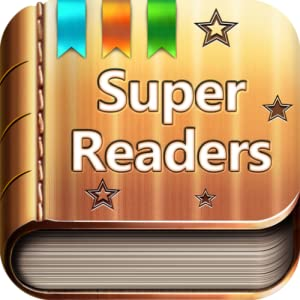 Super Readers - A Dolch Sight Words Based Story Book App That Will Help Turn Your Child Into a Super Reader!