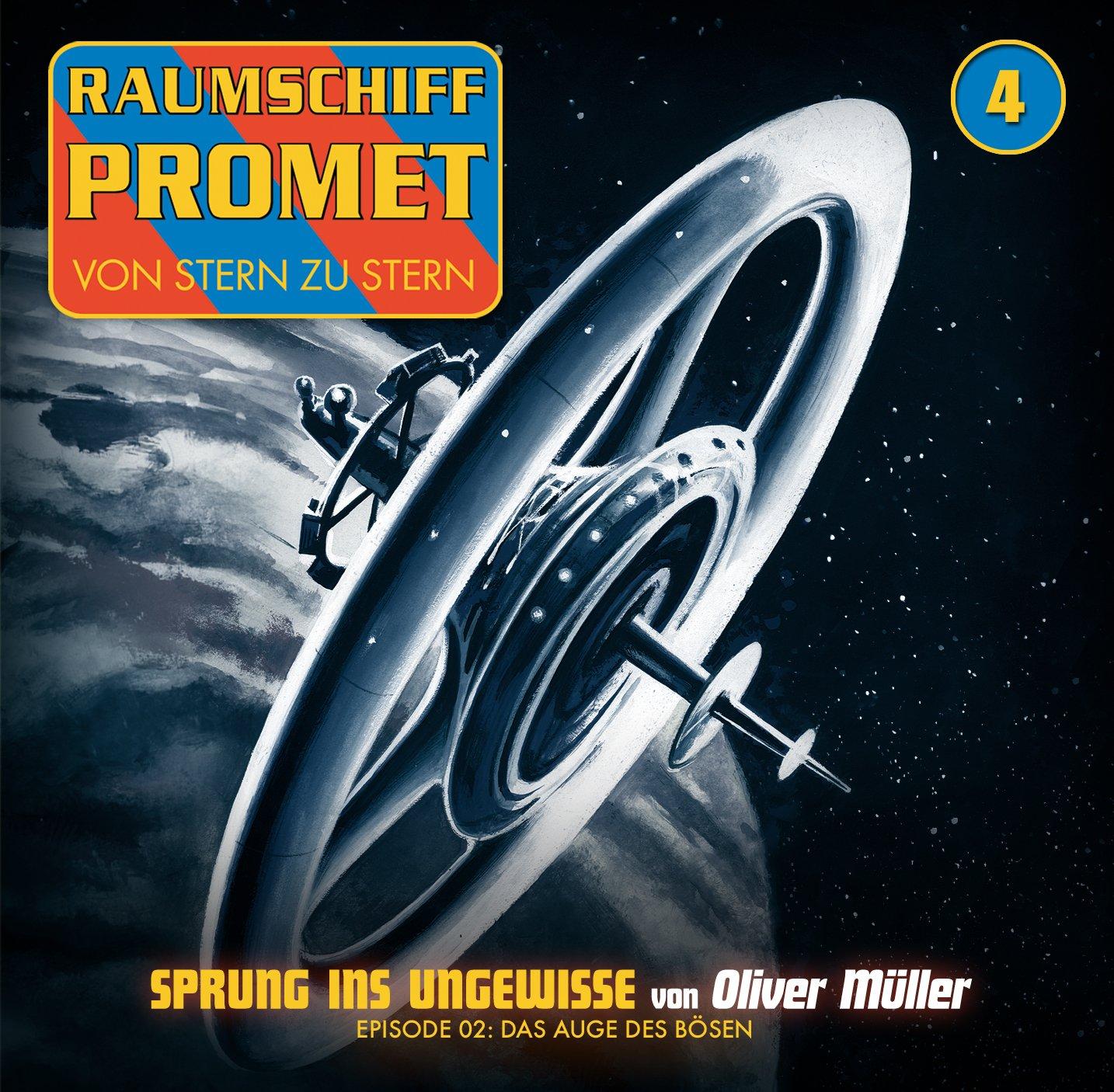 Raumschiff Promet (4) Sprung ins Ungewisse (2) Das Auge des Bösen - Winterzeit 2015