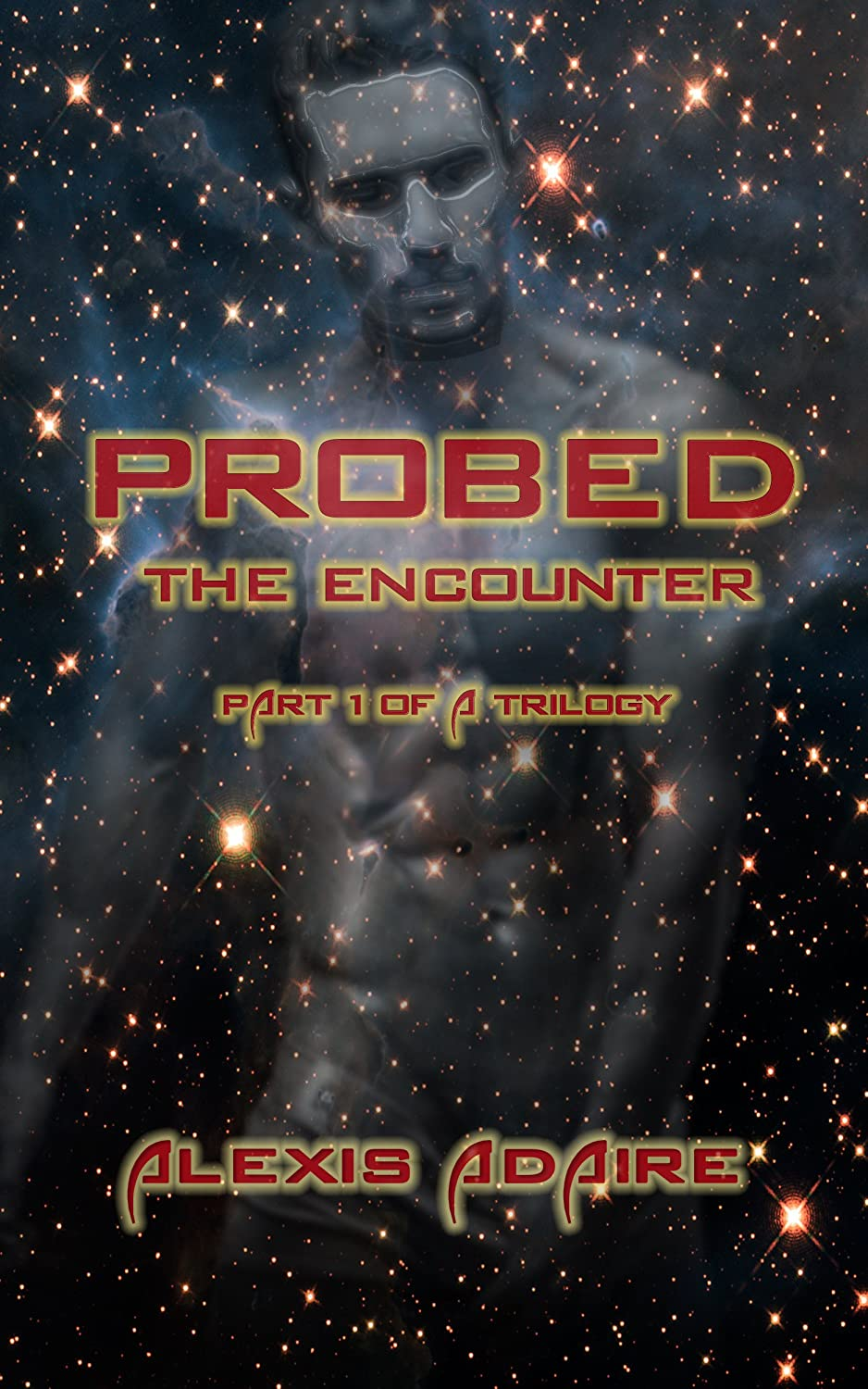 Probed: The Encounter
