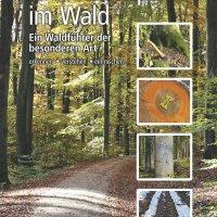 Menschenspuren im Wald : Ein Waldführer der besonderen Art / Peter Wohlleben