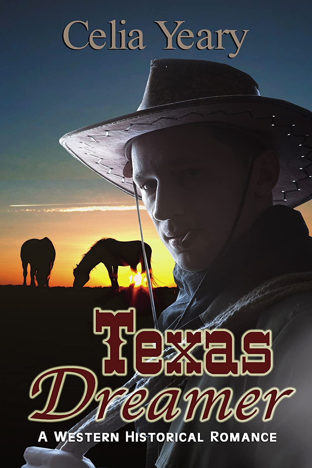 Texas Dreamer by Celia Yeary