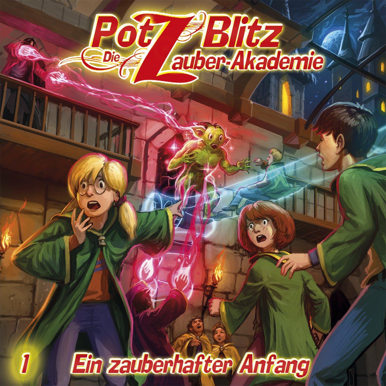Potz Blitz - Die Zauberakademie (1) Ein zauberhafter Anfang