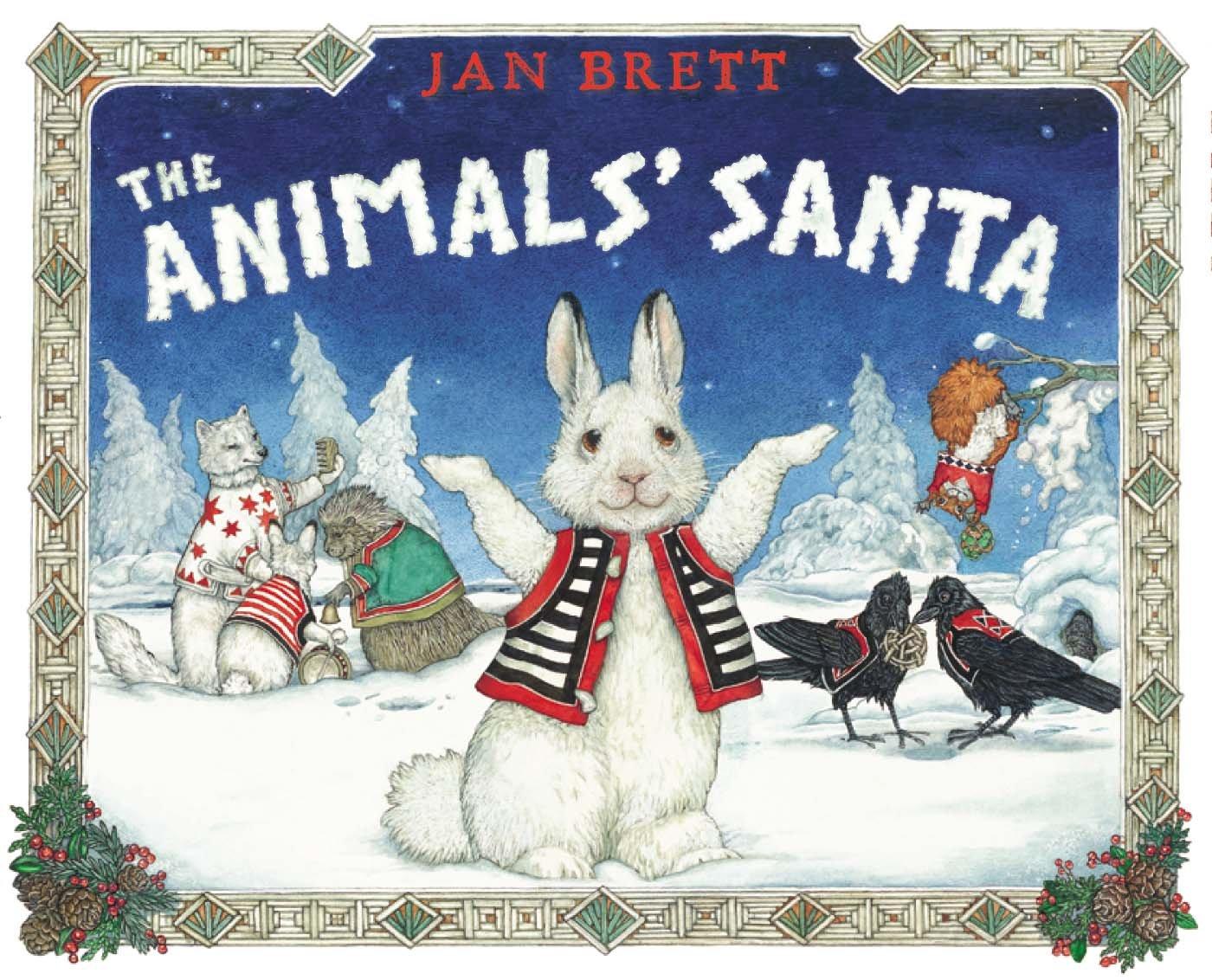 2nd Grade Snickerdoodles The Animals Santa By Jan Brett