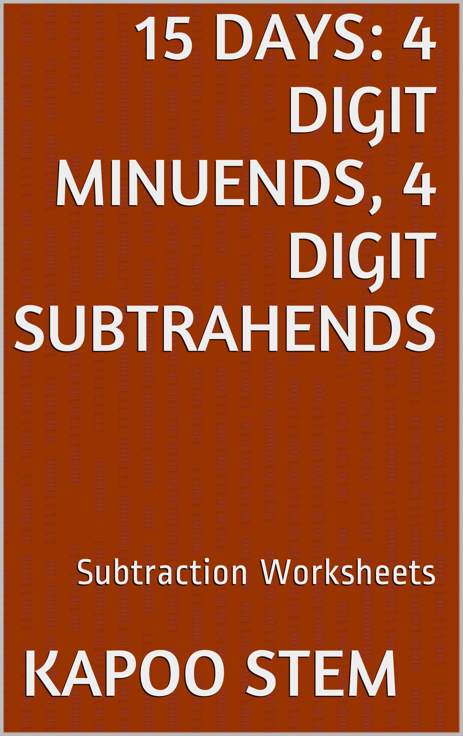 15 Subtraction Worksheets With 4 Digit Minuends 4 Digit