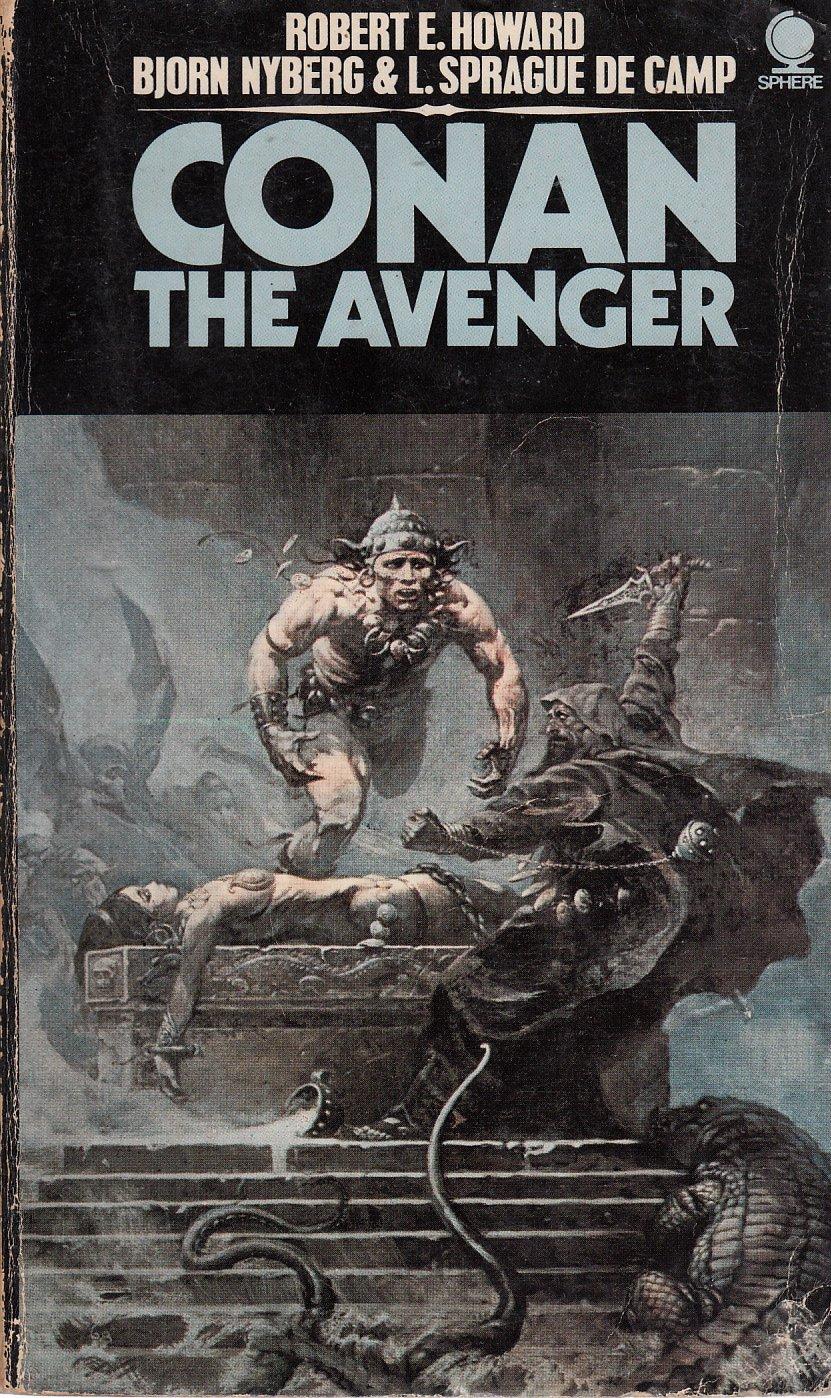 Conan the Avenger by Robert E. Howard