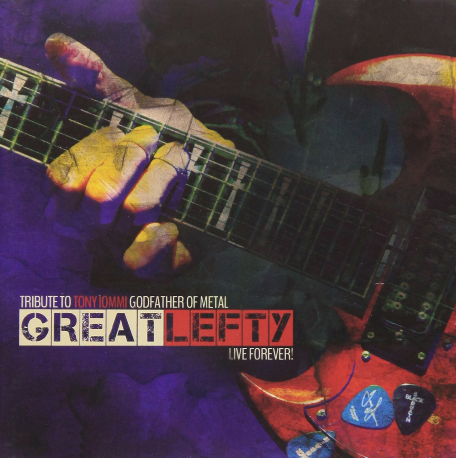 Great Lefty: Live Forever! - A Tribute To Tony Iommi