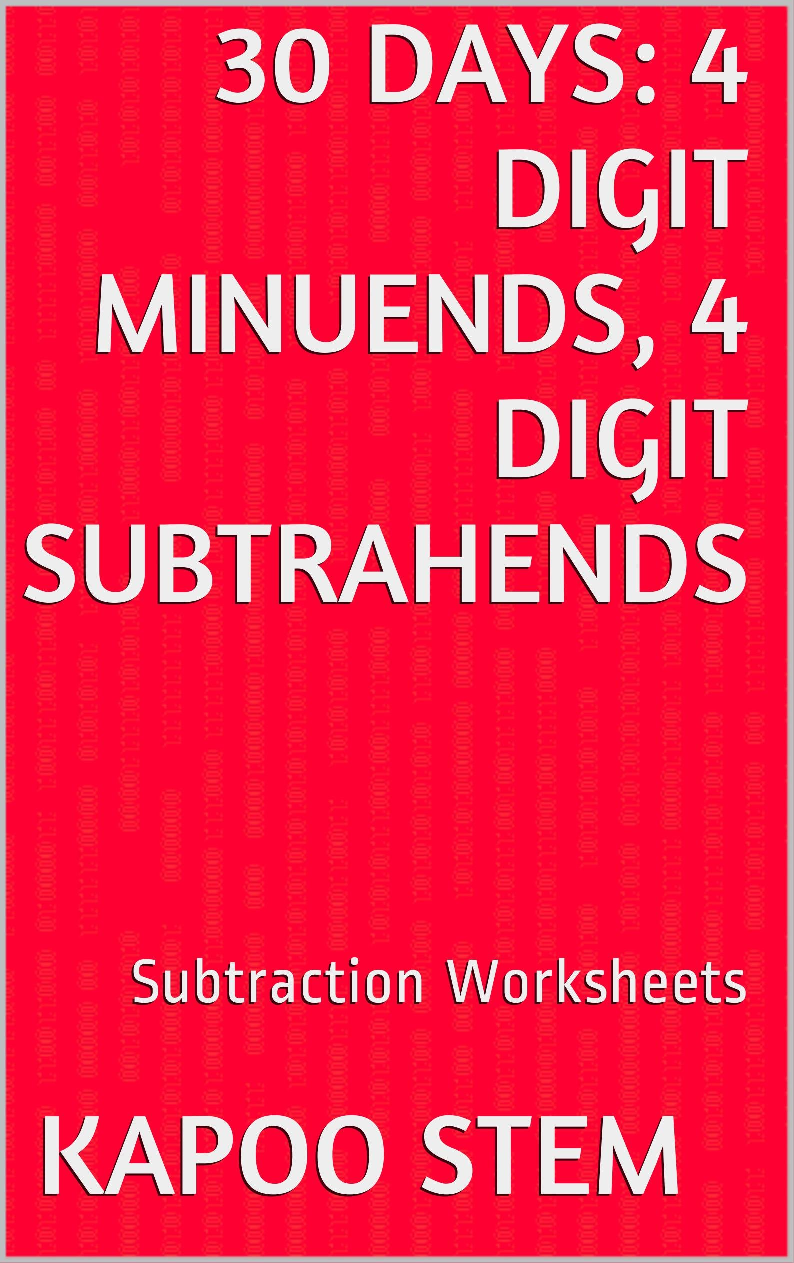 30 Subtraction Worksheets With 4 Digit Minuends 4 Digit