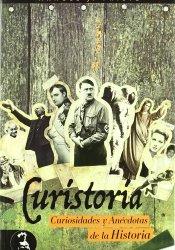 Curistoria, curiosidades y anecdotas de la historia, de Manuel J. Prieto