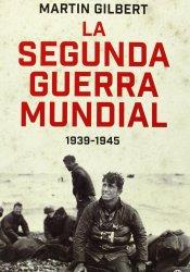 La Segunda Guerra Mundial: 1939-1945