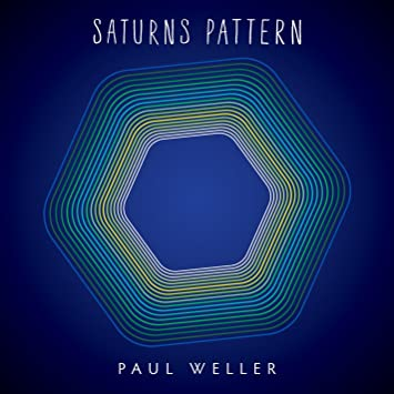 """Paul Weller """"Saturns Pattern"""""""