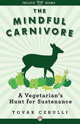 mindful carnivore modern hunters