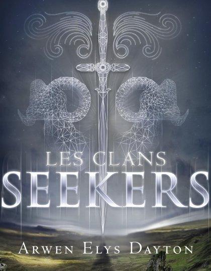 Les Clans Seekers (T1) - Arwen Elys Dayton