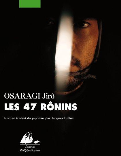 Les 47 Rônins - Jirô Osaragi