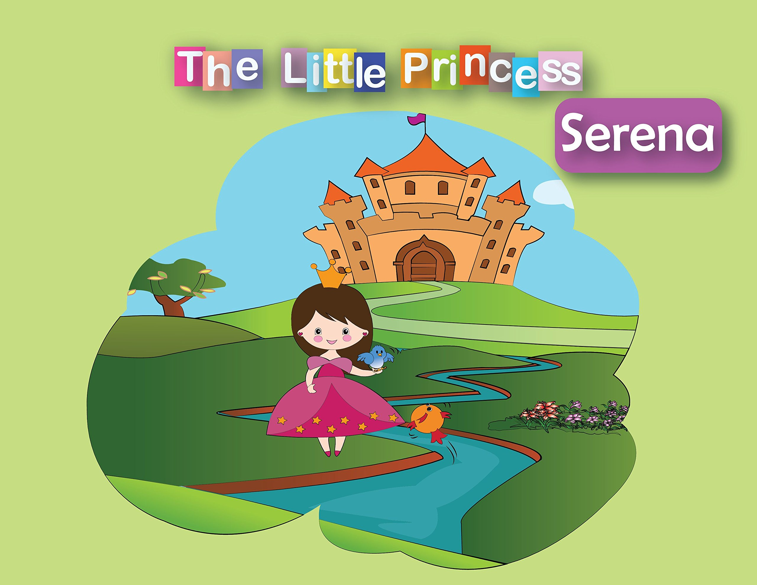 Children S Book The Little Princess Serena Series Book