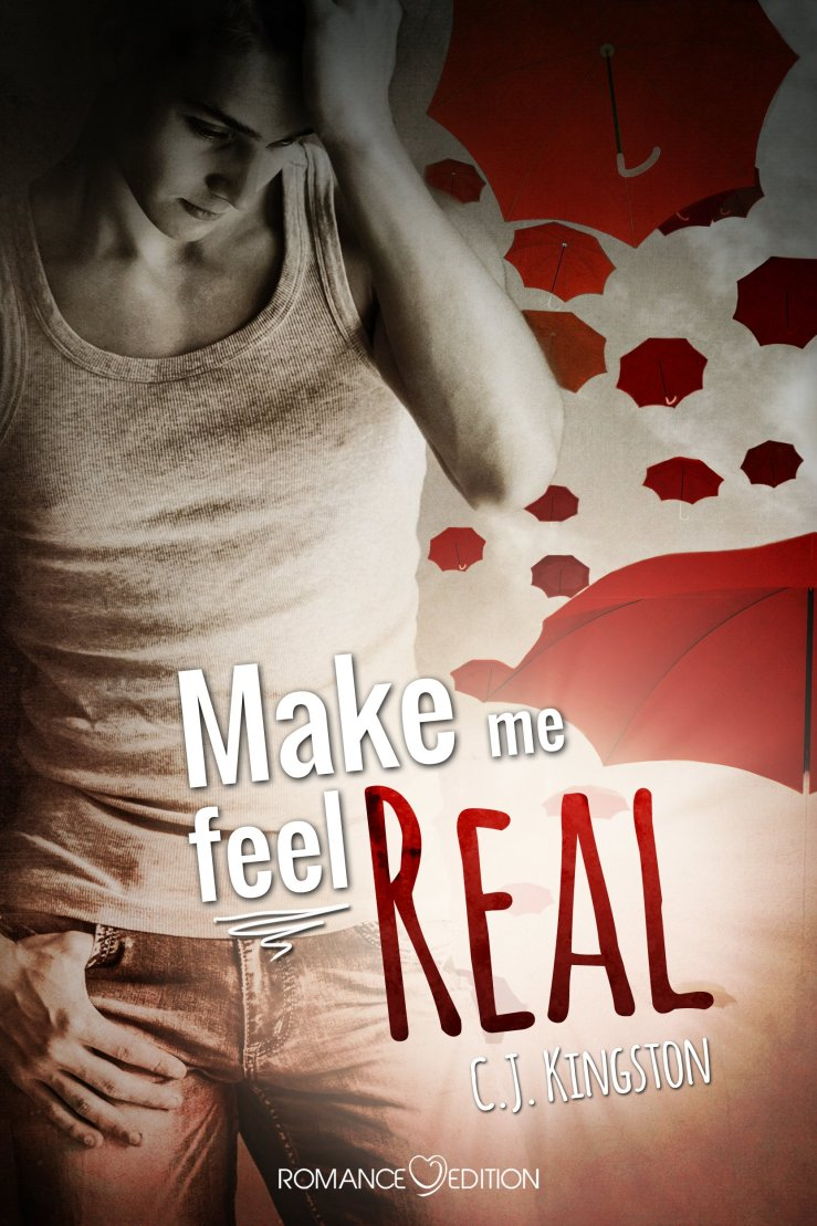 Make me feel real Book Cover