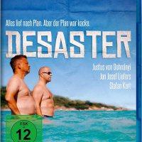 Desaster / Regie: Justus von Dohnányi. Darst.: Jan Josef Liefers ; Justus von Dohnányi ; Stefan Kurt
