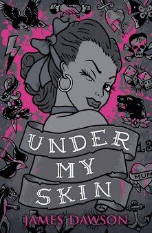 Under My Skin Juno Dawson
