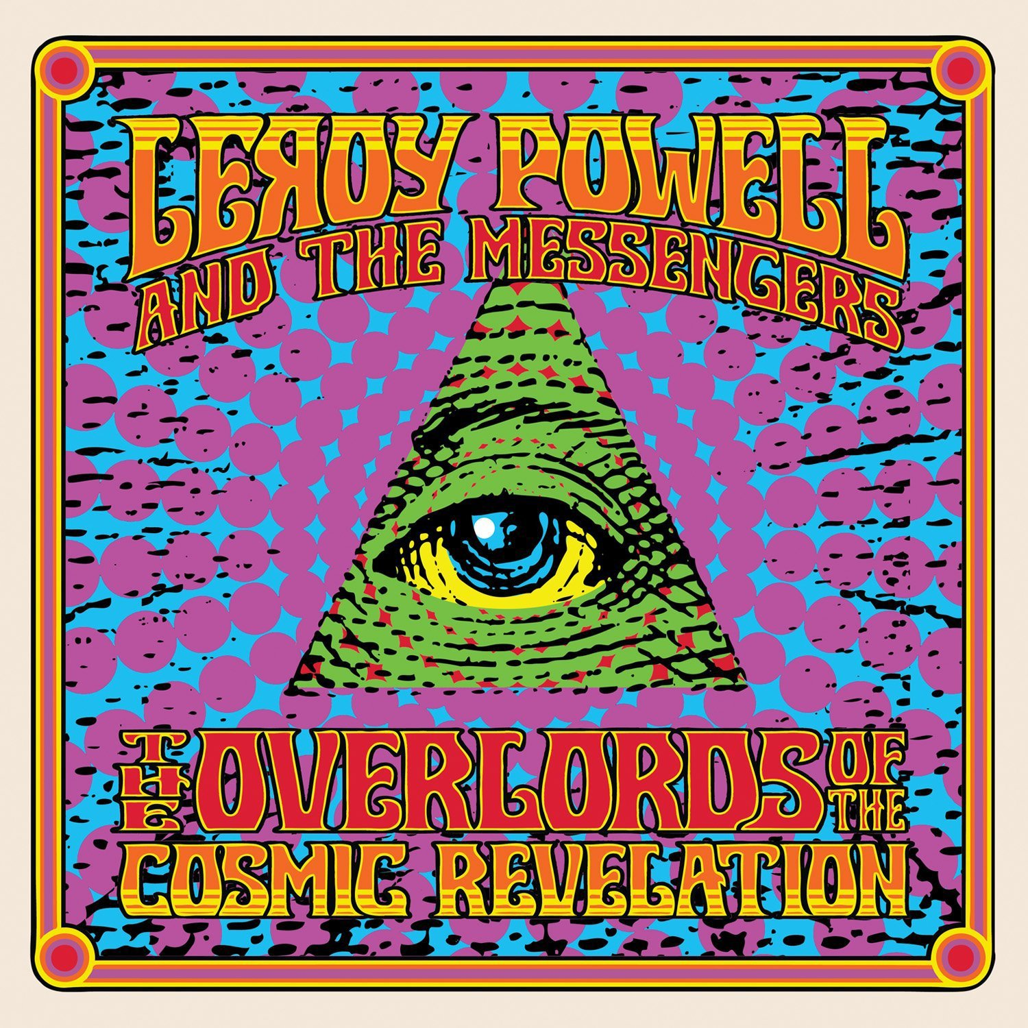 LEROY POWELL & THE MESSENGERS The Overlords of the Cosmic Revelation