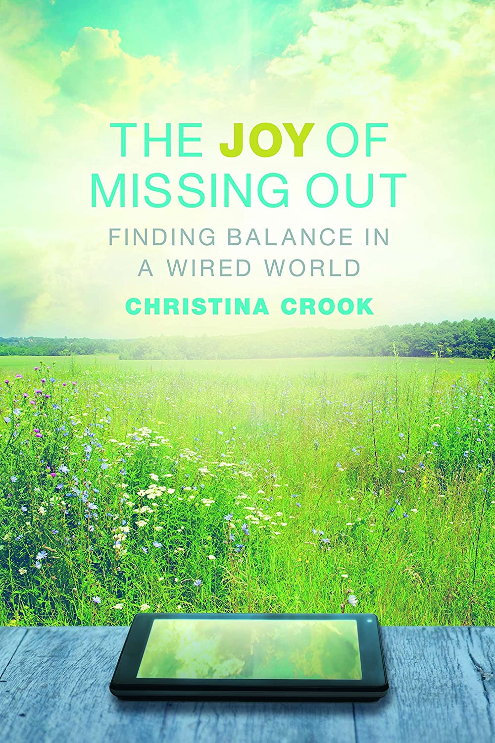 Christina Crook - The joy of missing out: finding balance in a wired world