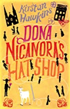 Dona Nicanora's Hat Shop by Kirstan…