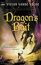 Dragon's Bait by Vivian Vande Velde