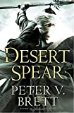 The Desert Spear by Peter Brett