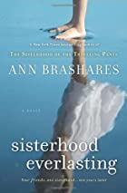 Sisterhood Everlasting: A Novel (The…