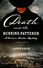 Death and the Running Patterer by Robin…